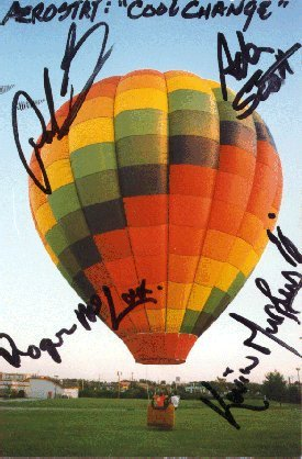 Signed by the members of The Little River Band. Yeah they thought it cool to have a balloon named after their song!